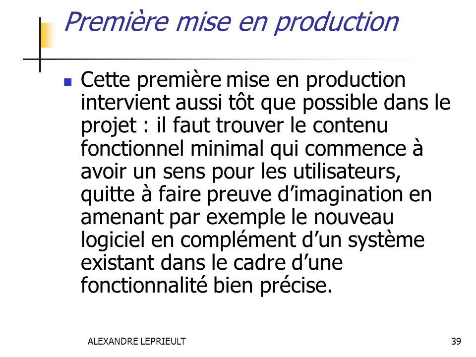 Première mise en production