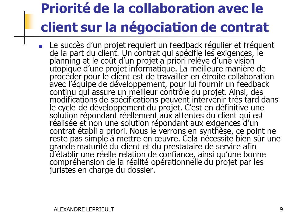 Priorité de la collaboration avec le client sur la négociation de contrat