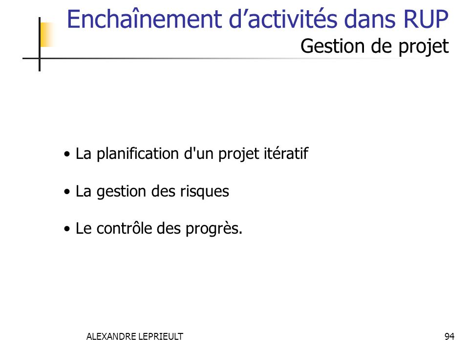 Enchaînement d'activités dans RUP Gestion de projet