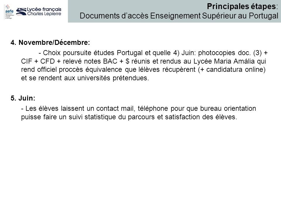 Principales étapes: Documents d'accès Enseignement Supérieur au Portugal