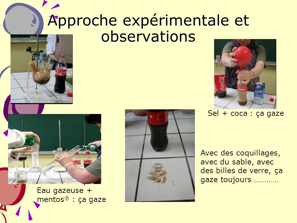Approche expérimentale et observations