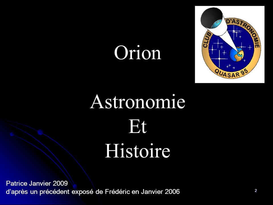 Orion Astronomie Et Histoire Patrice Janvier 2009