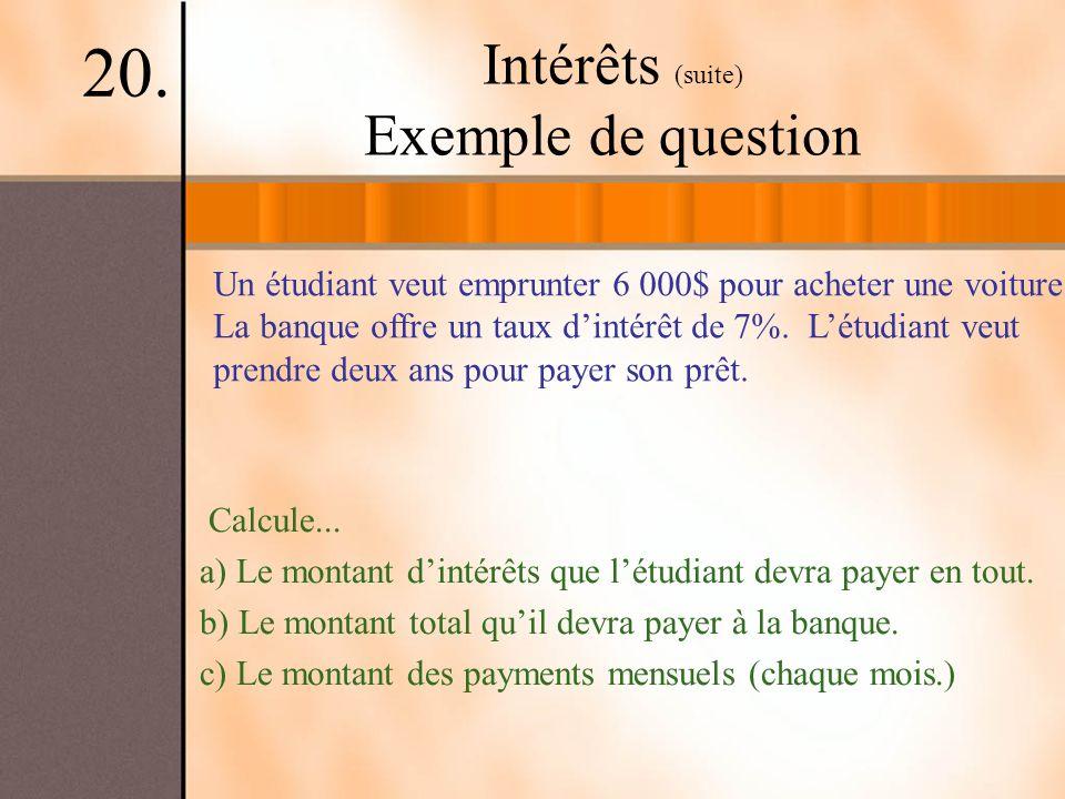 Intérêts (suite) Exemple de question