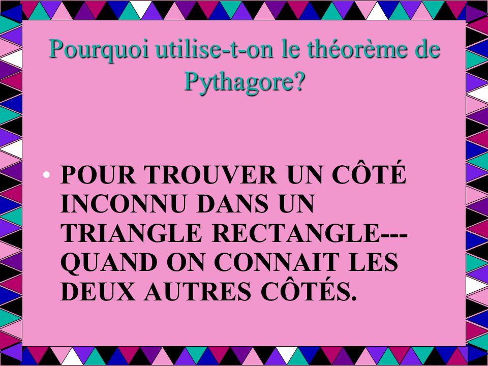 Pourquoi utilise-t-on le théorème de Pythagore