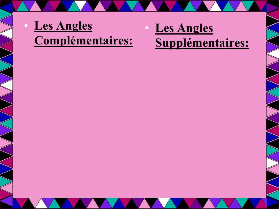 Les Angles Complémentaires:
