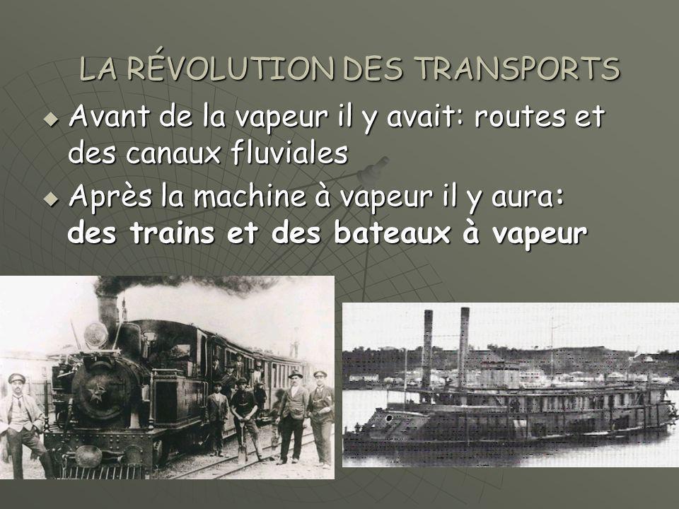 LA RÉVOLUTION DES TRANSPORTS