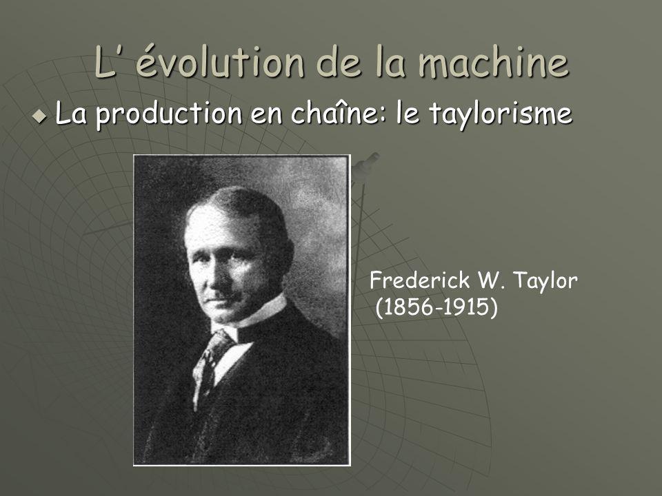 L' évolution de la machine