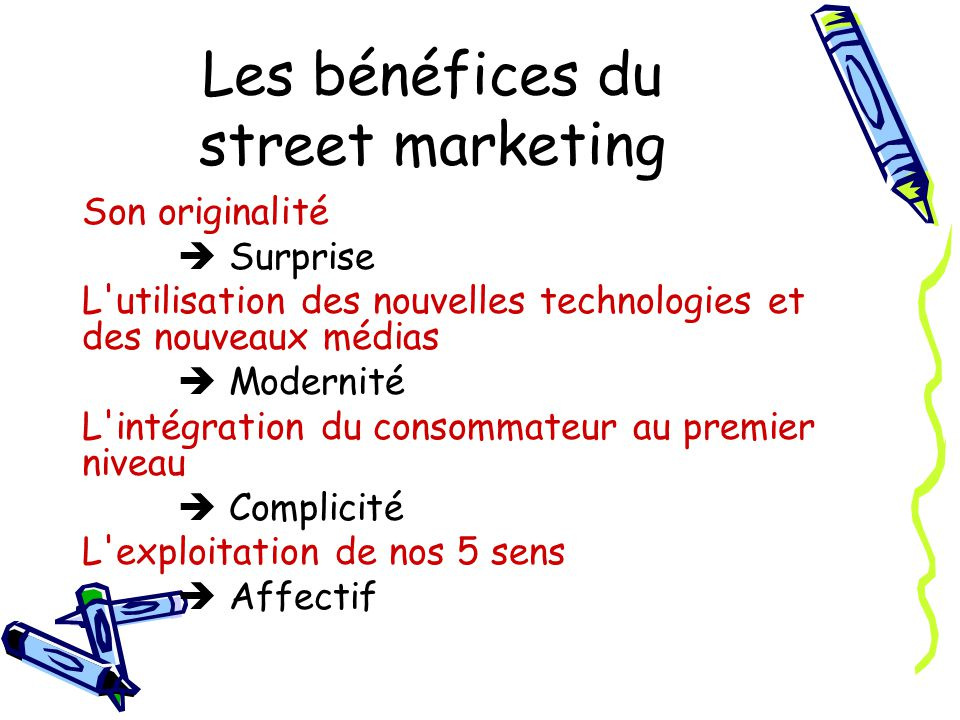 Les bénéfices du street marketing