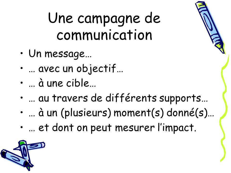 Une campagne de communication