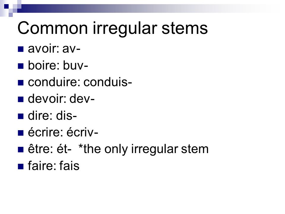 Common irregular stems