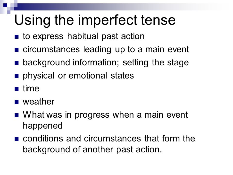 Using the imperfect tense