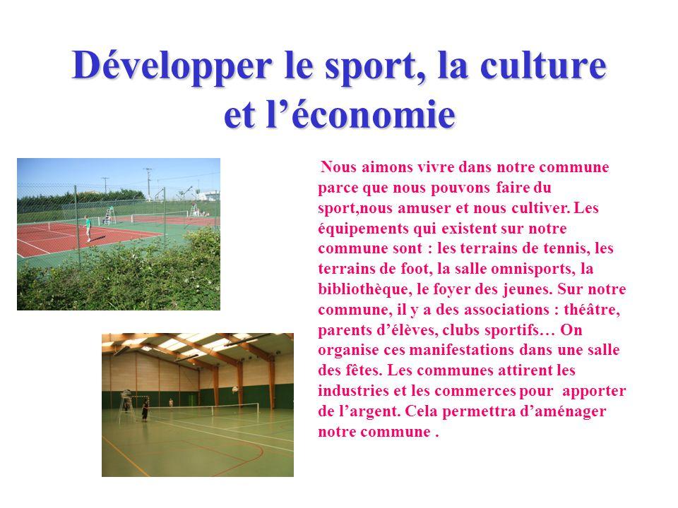 Développer le sport, la culture et l'économie
