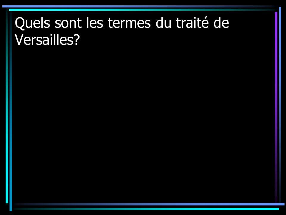 Quels sont les termes du traité de Versailles