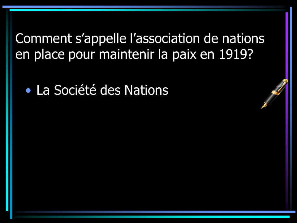Comment s'appelle l'association de nations en place pour maintenir la paix en 1919