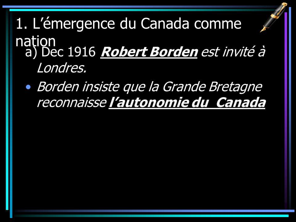 1. L'émergence du Canada comme nation