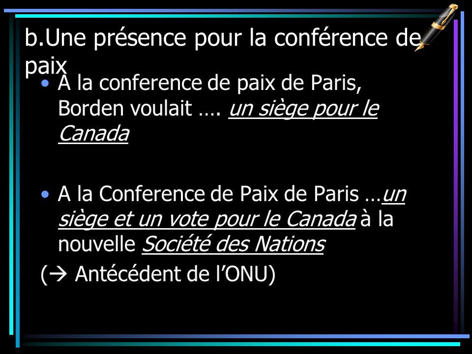 b.Une présence pour la conférence de paix