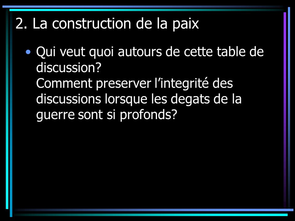 2. La construction de la paix