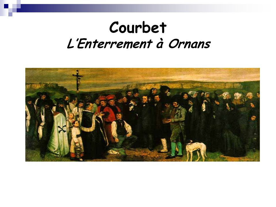 Courbet L'Enterrement à Ornans