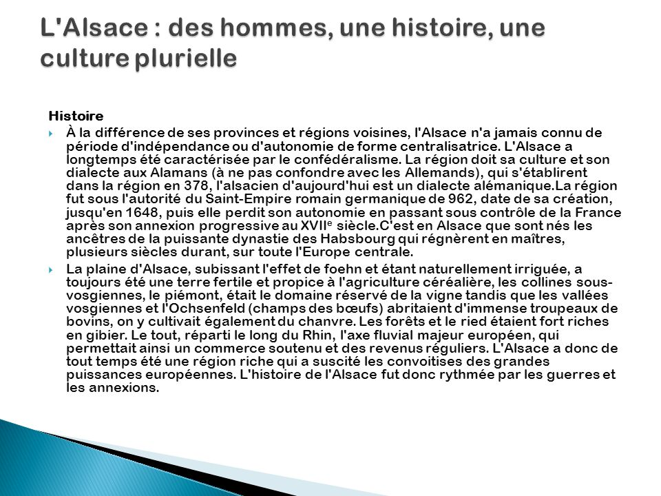 L Alsace : des hommes, une histoire, une culture plurielle