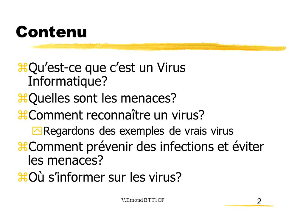 Contenu Qu'est-ce que c'est un Virus Informatique