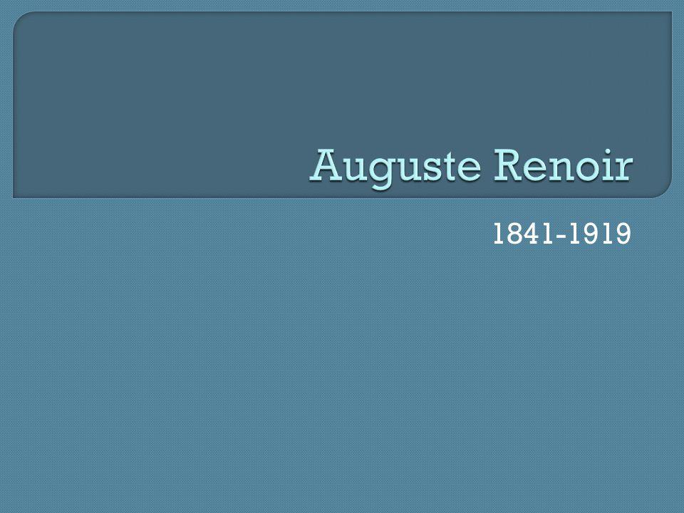 Auguste Renoir 1841-1919