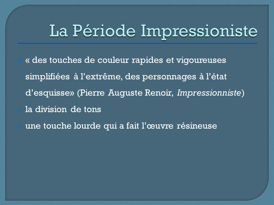 La Période Impressioniste