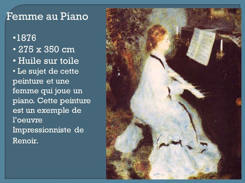 Femme au Piano 1876 275 x 350 cm Huile sur toile