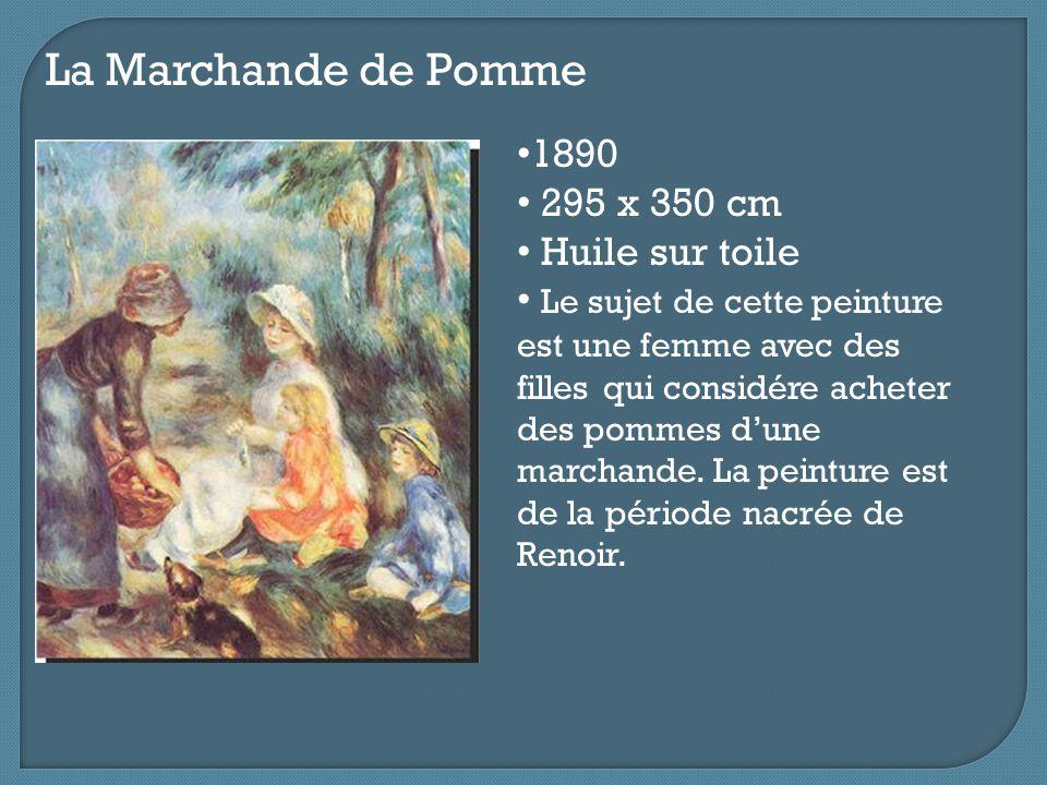 La Marchande de Pomme 1890 295 x 350 cm Huile sur toile