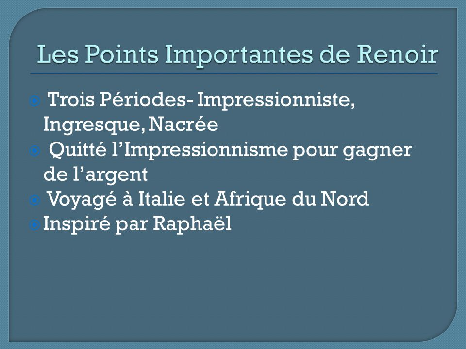 Les Points Importantes de Renoir