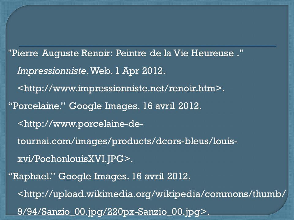 Pierre Auguste Renoir: Peintre de la Vie Heureuse. Impressionniste