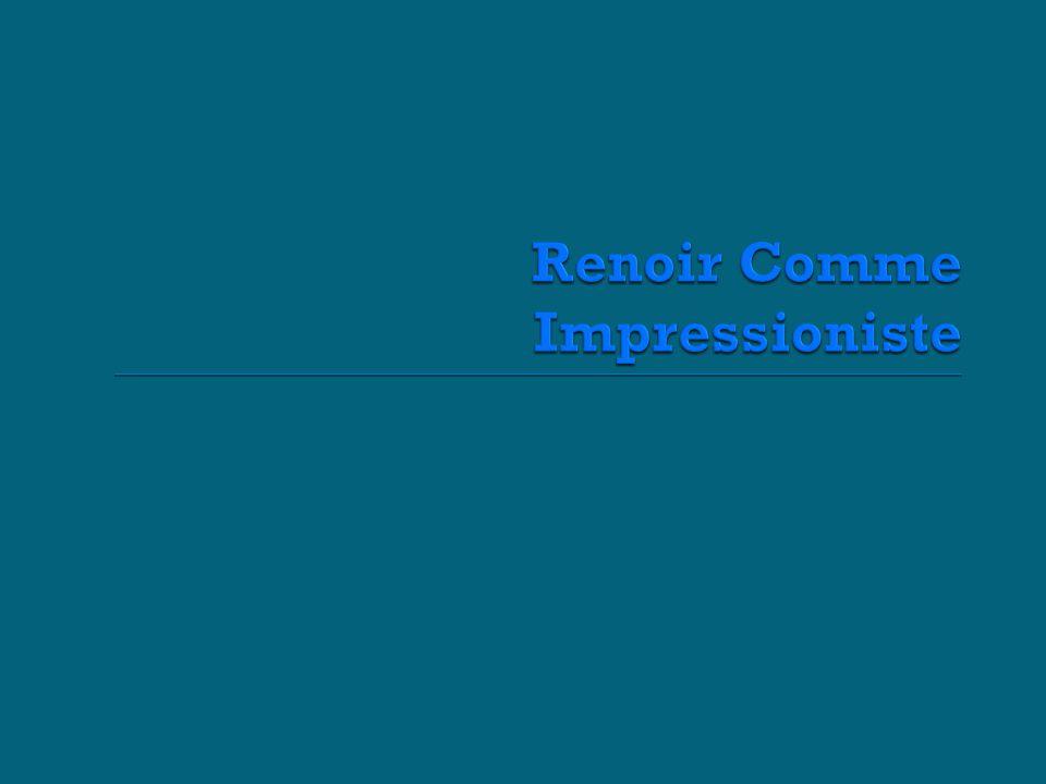 Renoir Comme Impressioniste