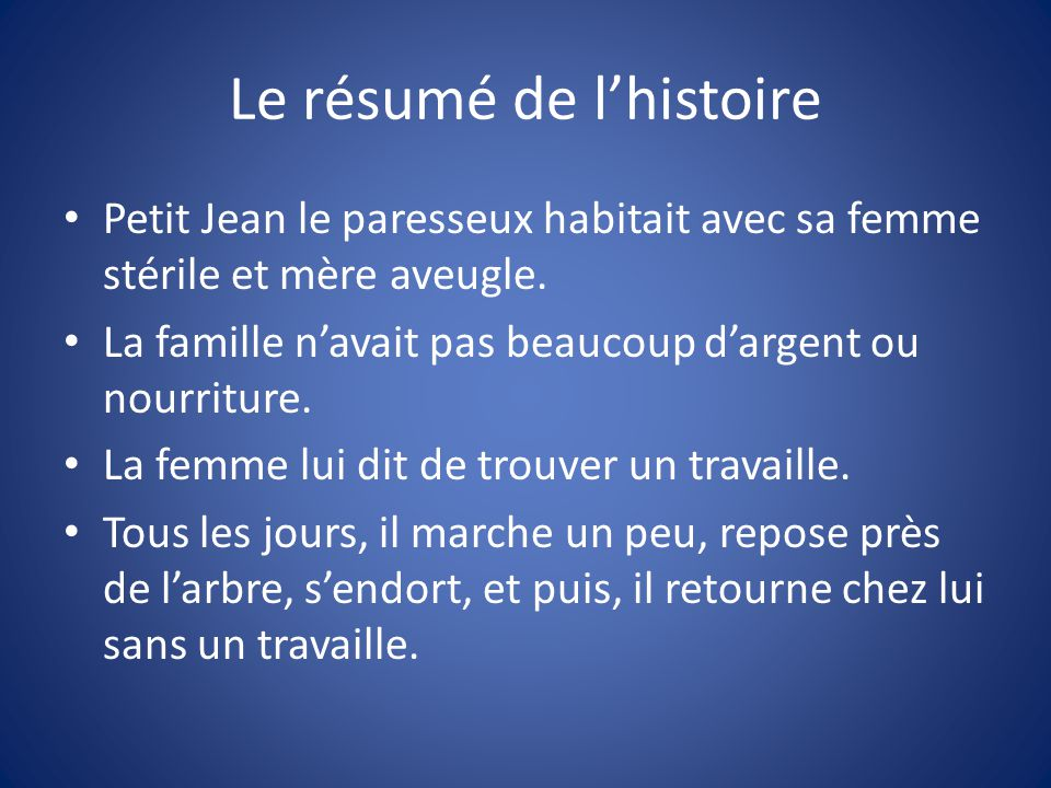 Le résumé de l'histoire
