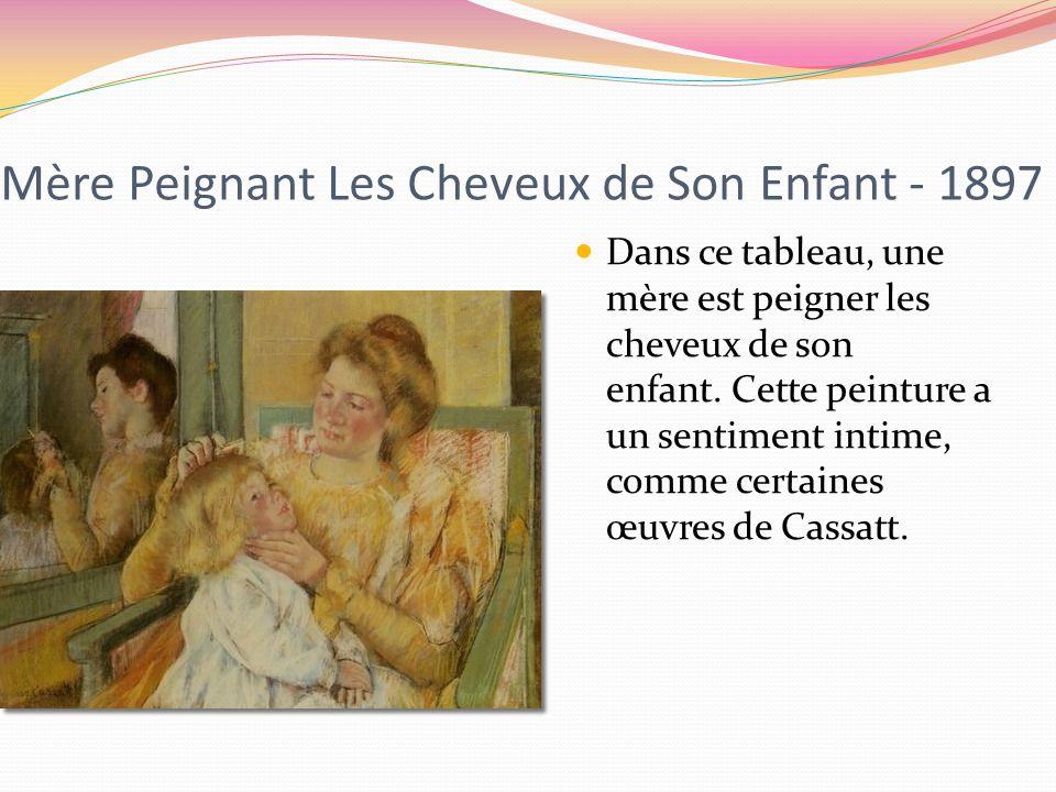 Mère Peignant Les Cheveux de Son Enfant - 1897