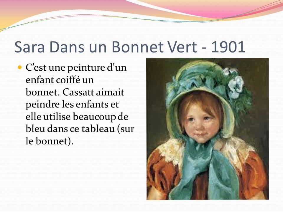 Sara Dans un Bonnet Vert - 1901
