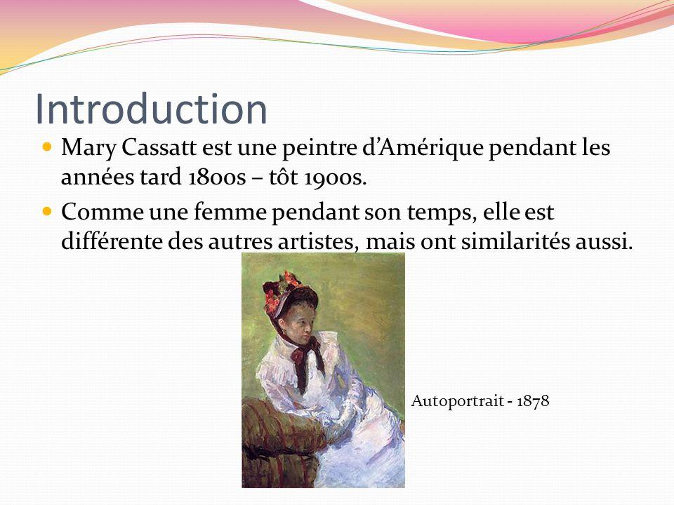 Introduction Mary Cassatt est une peintre d'Amérique pendant les années tard 1800s – tôt 1900s.