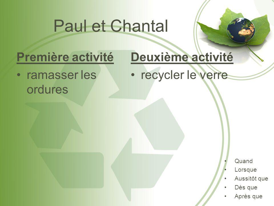 Paul et Chantal Première activité ramasser les ordures