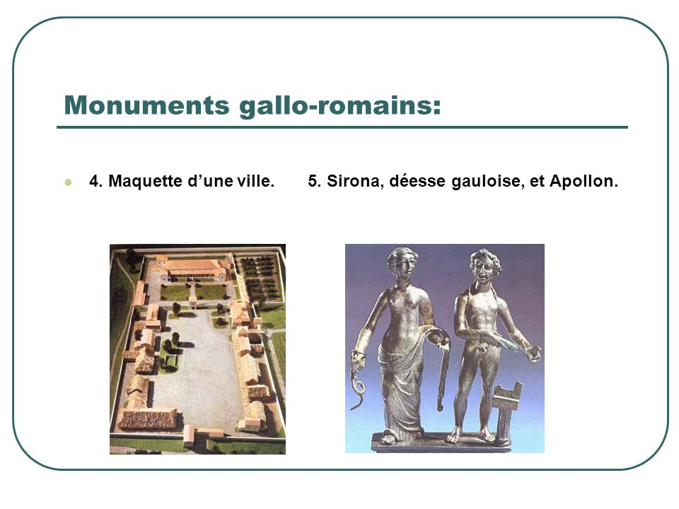 Monuments gallo-romains: