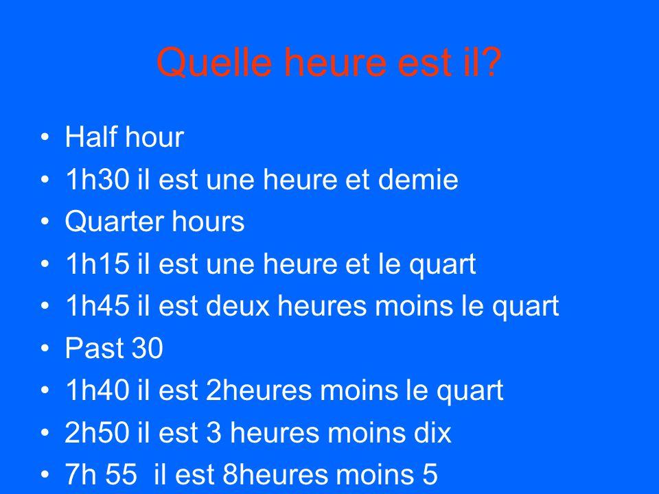Quelle heure est il Half hour 1h30 il est une heure et demie
