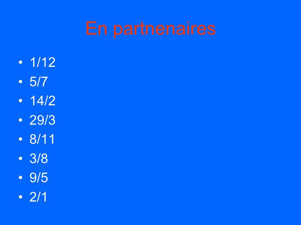 En partnenaires 1/12 5/7 14/2 29/3 8/11 3/8 9/5 2/1