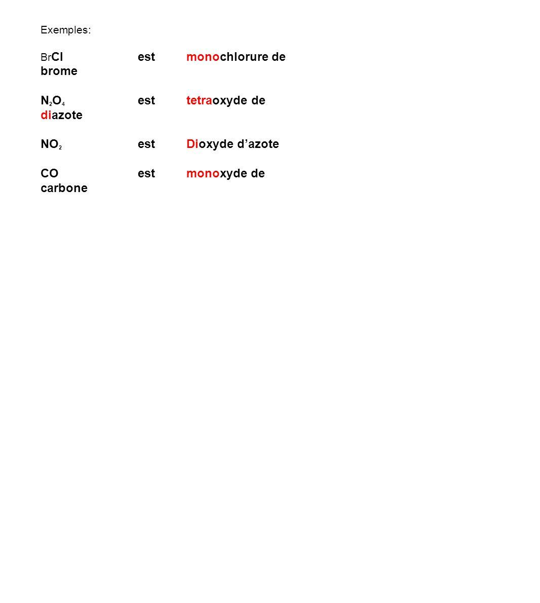 N2O4 est tetraoxyde de diazote
