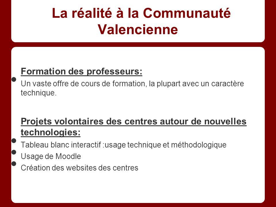 La réalité à la Communauté Valencienne