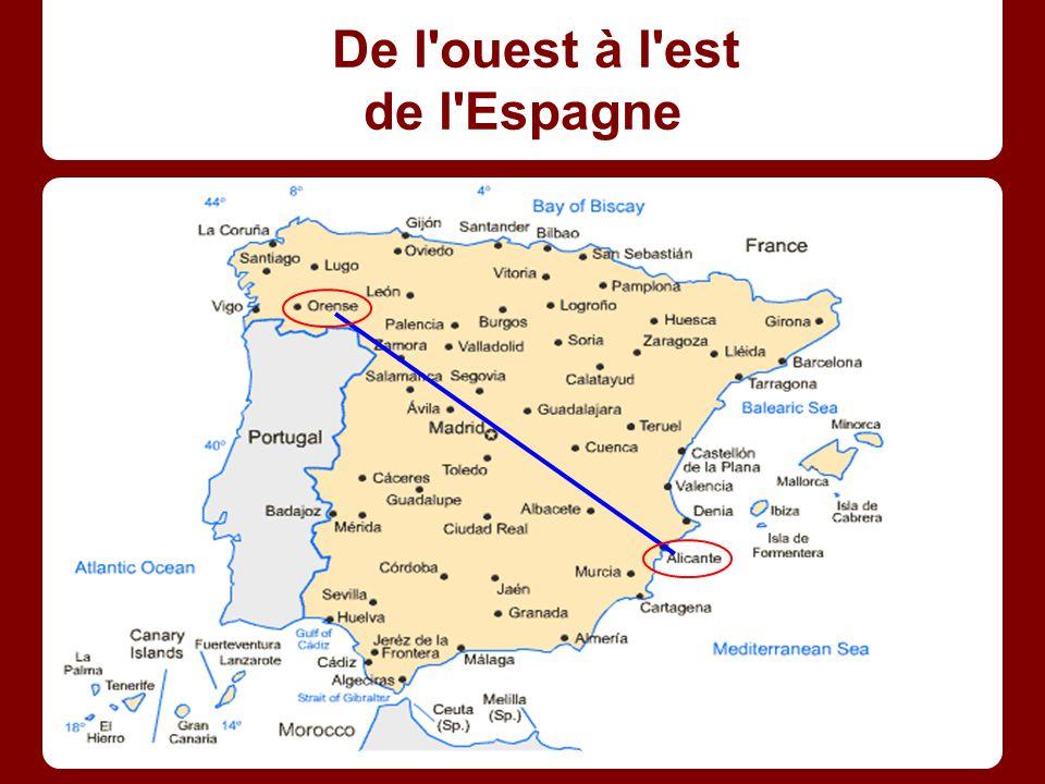 De l ouest à l est de l Espagne
