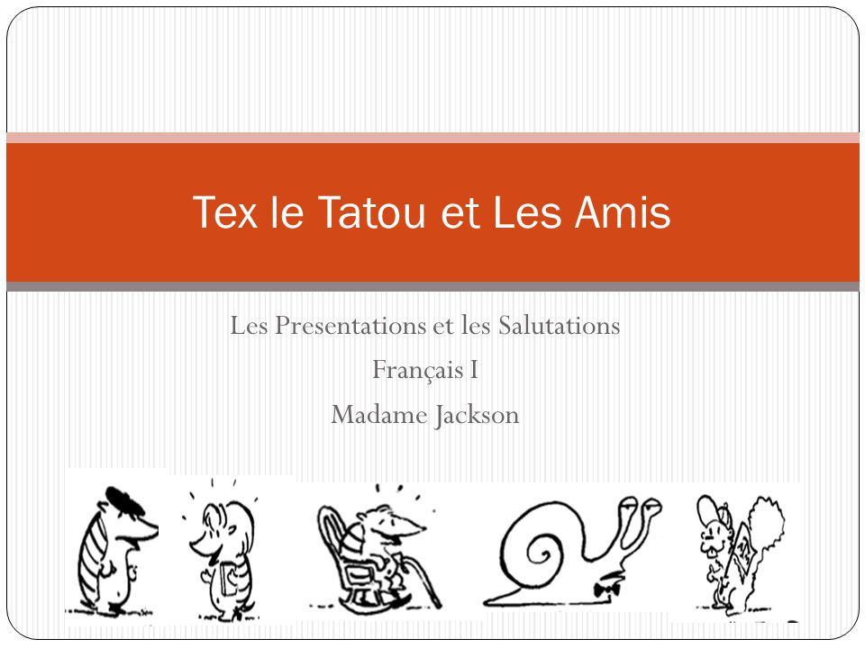 Les Presentations et les Salutations Français I Madame Jackson