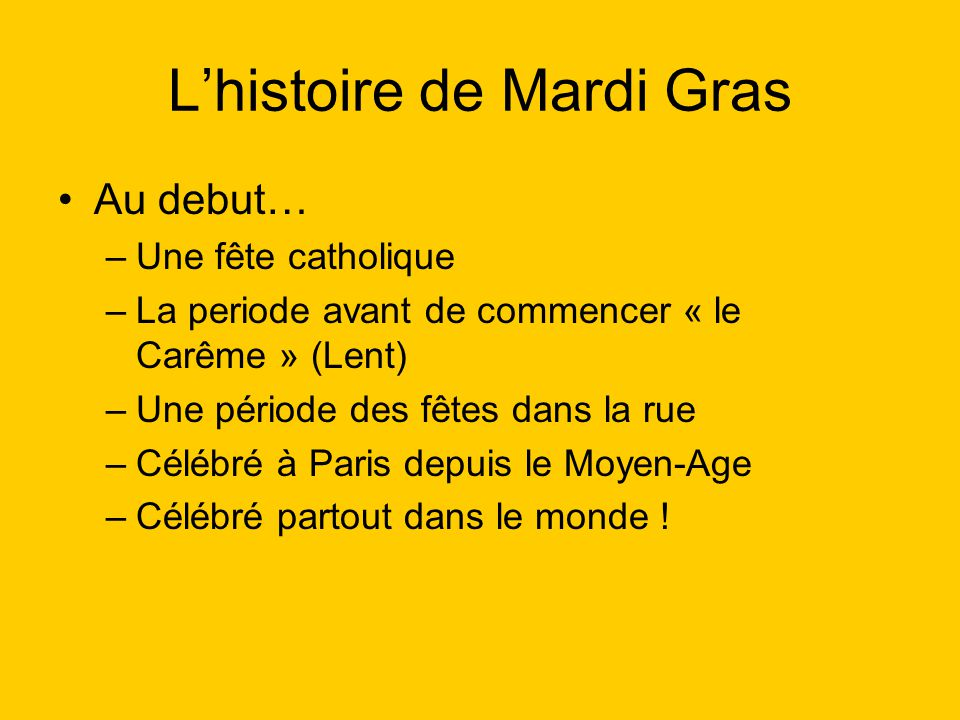 L'histoire de Mardi Gras
