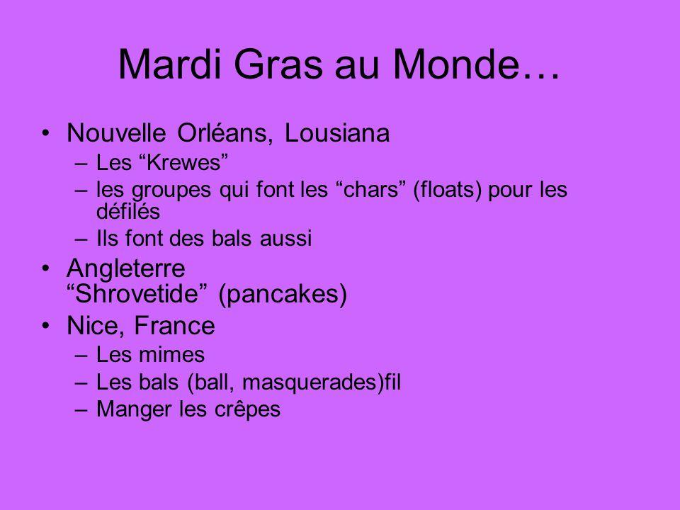 Mardi Gras au Monde… Nouvelle Orléans, Lousiana