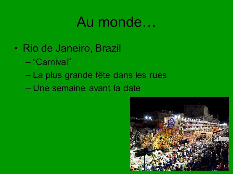 Au monde… Rio de Janeiro, Brazil Carnival