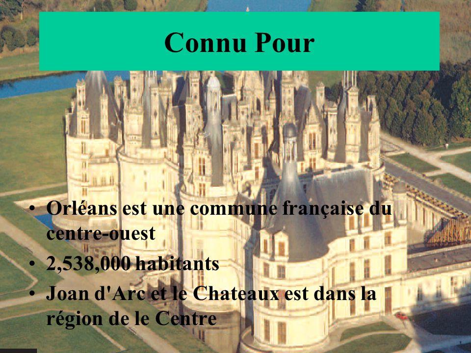Connu Pour Orléans est une commune française du centre-ouest