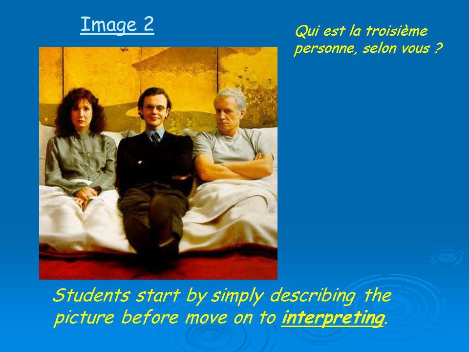 Image 2 Qui est la troisième personne, selon vous .