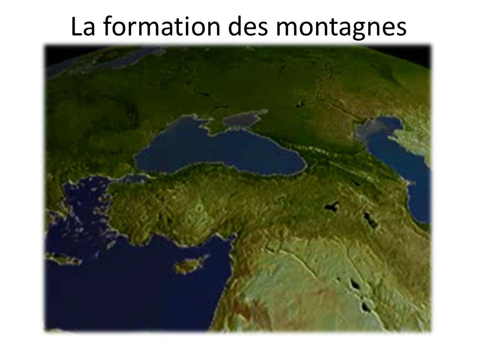 La formation des montagnes