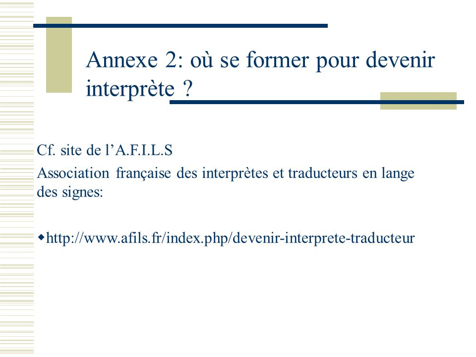 Annexe 2: où se former pour devenir interprète